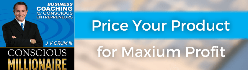 Price Your Product for Maximum Profit