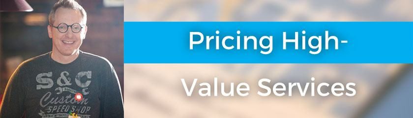 Creating and Pricing High-Value Services with Jason Blumer