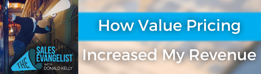 How Value Pricing Increased My Revenue