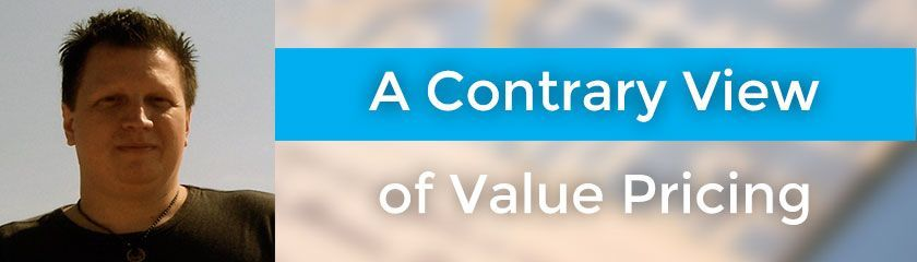 A Contrary View of Value Pricing with Tim Dietrich – 028