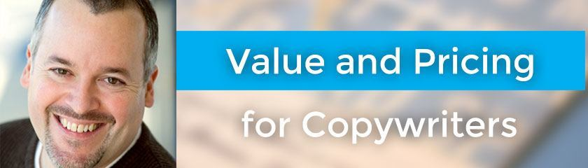 Value and Pricing for Copywriters with Ed Gandia