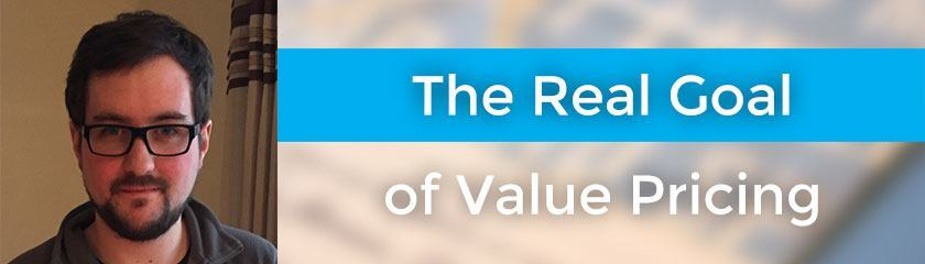 The Real Goal of Value Pricing with Ben Furfie – 049