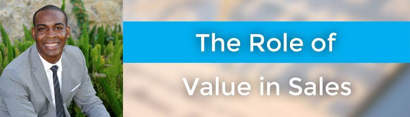 The Role of Value in Sales with Donald Kelly