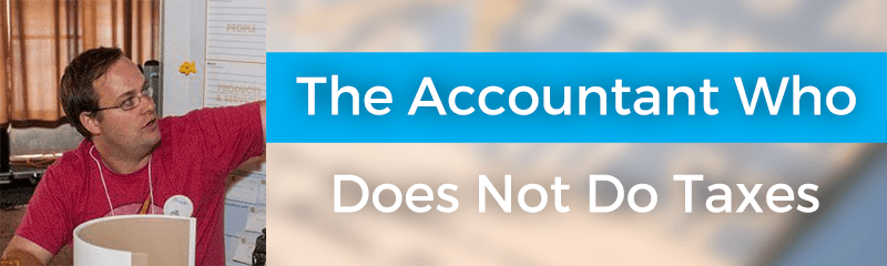The Accountant Who Does Not Do Taxes with Barrett Young – 062