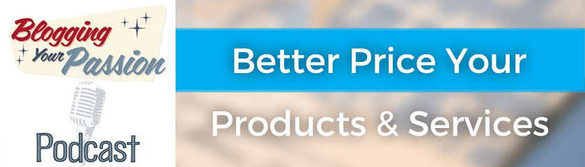 Better Price Your Products and Services