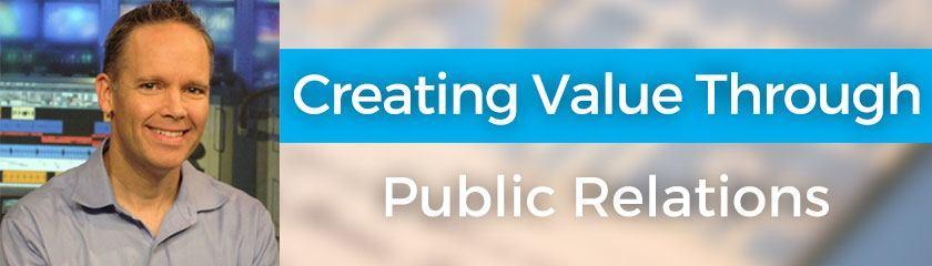 Creating Value Through Public Relations with Josh Elledge
