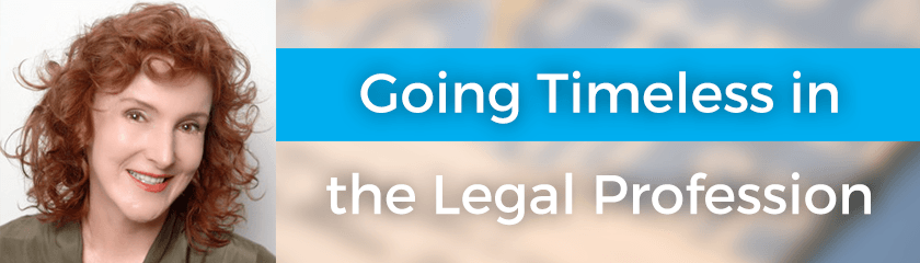 Going Timeless in the Legal Profession with Beth MacLean