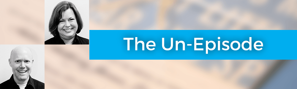 The Un-Episode with Susan Fennema – 086