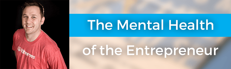 The Mental Health of the Entrepreneur with Cory Miller