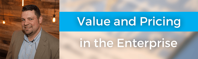 Value and Pricing in the Enterprise with Matthew Habuda