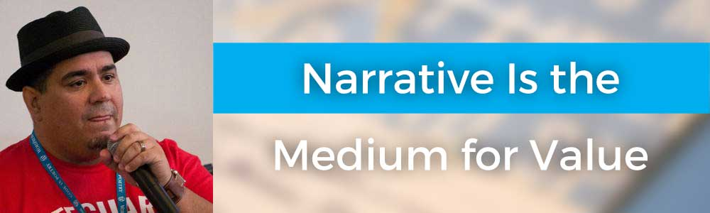 Narrative Is the Medium for Value with Chris Lema
