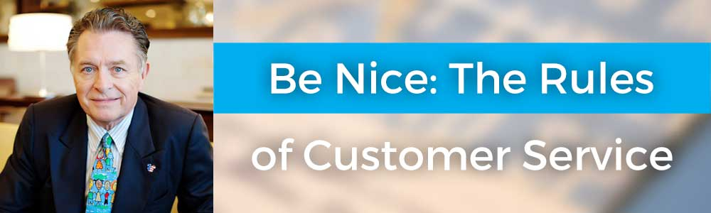 Be Nice: The Rules of Customer Service