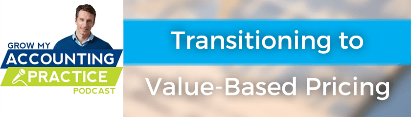 Transitioning to Value-Based Pricing