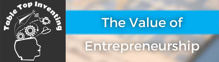 The Value of Entrepreneurship
