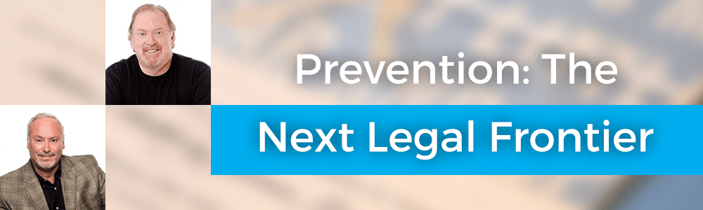 Prevention: The Next Legal Frontier with Carr & Lamb