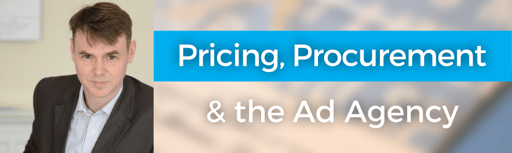 Pricing, Procurement & the Ad Agency with Tom Lewis
