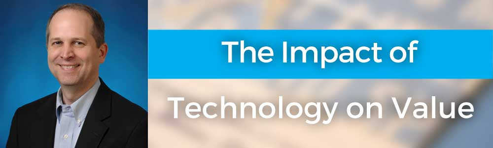 The Impact of Technology On Value with Joe Woodard – 120